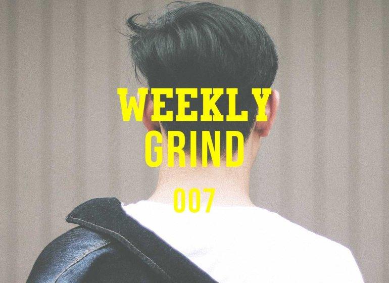 weeklygrind7_Vangardist_Magazine_Teaser.psd