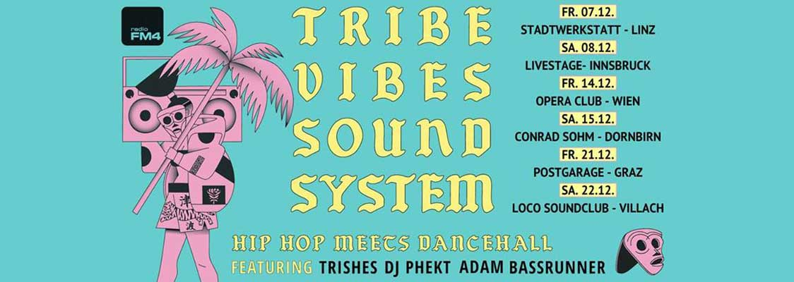 FM4 Tribe Vibes Sound System Tour at Wien - VANGARDIST MAGAZINE